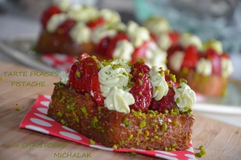 tarte aux fraises pistache de christophe michalak recette facile