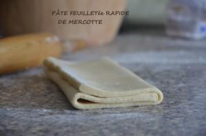 Pâte feuilletée rapide de Mercotte